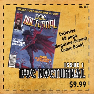 Mezco Toyz Doc Nocturnal: Issue 1